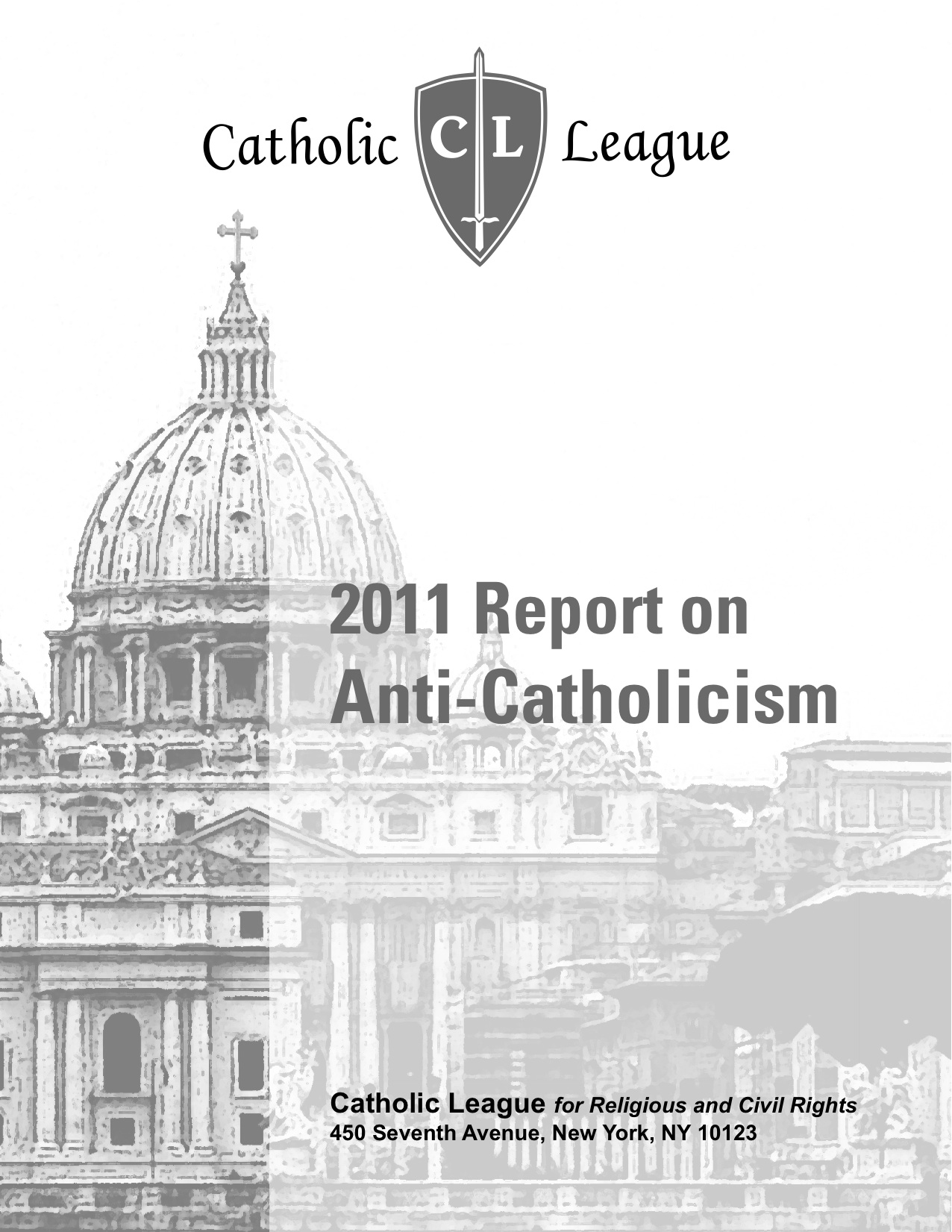 Catholic League's 2011 Report on Anti-Catholicism
