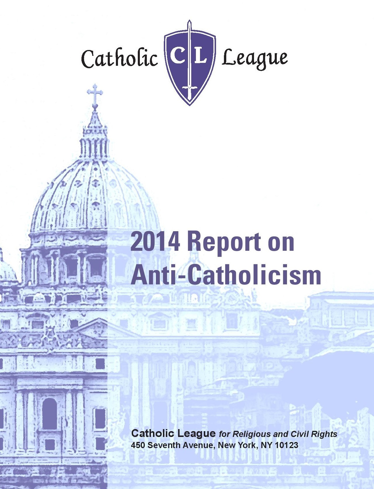 Catholic League's 2014 Report on Anti-Catholicism